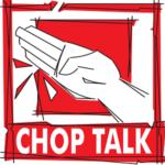Chop Talk